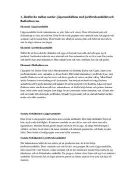 Jägarsamhälle, Jordbrukssamhälle och Flodkulturer | Jämförelse