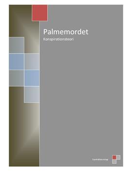 Olof Palme | Palmemordet | Konspirationsteorier | Samhällskunskap 2