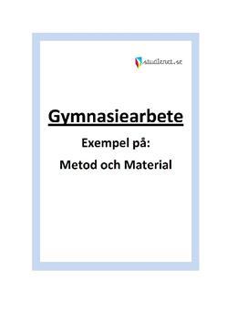 Metod och Material | Exempel | Gymnasiearbete