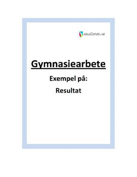 Resultat | Exempel | Gymnasiearbete