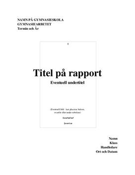 Gymnasiearbete | Rapport | Exempel | Mall