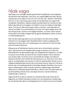 njals saga essay The term saga originates from the norse saga (pl sögur), and refers to (1) what is said, statement or (2) story, tale, history it is cognate with the english.