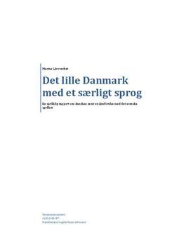 Danska och svenska - En språklig jämförelse | Fördjupningsarbete