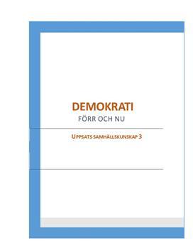 Demokrati förr och nu   Rapport