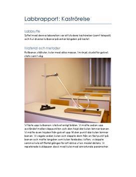Kaströrelse under olika förhållanden | Labbrapport