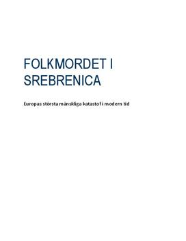 Folkmordet i Srebrenica | Mediernas roll | Rapport
