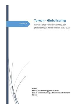 Globalisering: Taiwans globaliseringseffekter 1950-2000   Rapport