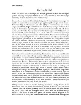 Har vi en fri vilja? | Existentialism | Materialism | Likhets- och särartsfeminism | Filosofisk diskussion