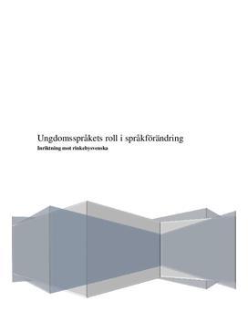 Rinkebysvenska och ungdomsspråk | Rapport