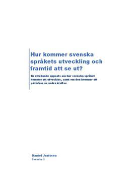 Svenska språkets utveckling och framtid  90154c43f5fbc