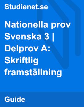 Nationella prov | Svenska 3 | Delprov A: Skriftlig framställning