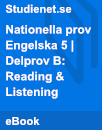 Nationella prov   Engelska 5   Delprov B: Reading & Listening