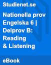 Nationella prov | Engelska 6 | Delprov B: Reading & Listening